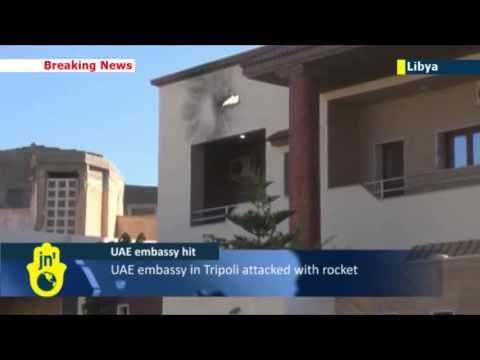 Lawless Libya: Rocket attack on United Arab Emirates Embassy in downtown Tripoli