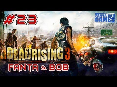 Fanta et Bob dans Dead Rising 3 - Ep. 23