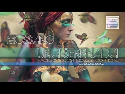 Mossano - Una Serenada (Radio Version)