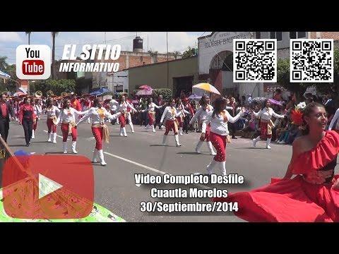 Desfile de Cuautla 30 de Septiembre del 2014, (video completo HD)