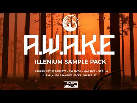 A.W.A.K.E - Illenium Sample Pack (Presets + Samples) #1