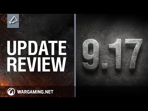 World of Tanks PC - Update review 9.17
