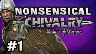 DEATH ALL AROUND! - Nonsensical Chivalry_ Medieval Warfare w/Nova & Kootra Ep.1