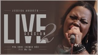 Jessica Augusto - Pra Onde Iremos Nós + Fill Me Up (Cover) ft. Samuel Gonçalves - (Prod Danilo Mota)