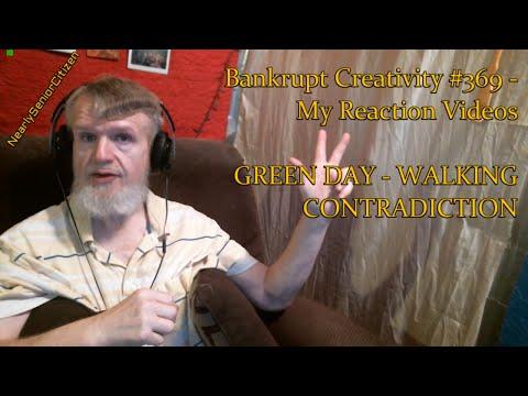 GREEN DAY - WALKING CONTRADICTION : Bankrupt Creativity #369 - My Reaction Videos
