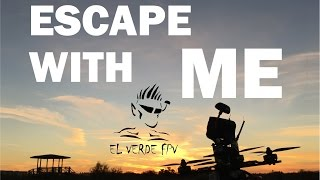 Escape with me - FPV - Epic Sunset Drone Freestyle - EL VERDE FPV