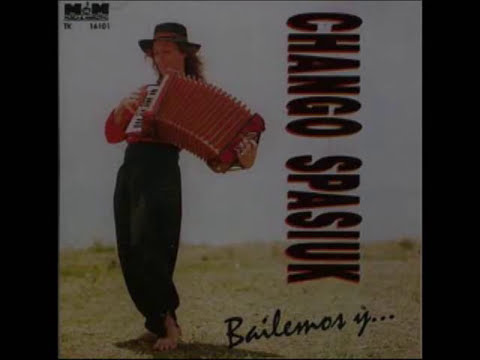 Chango Spasiuk - Bailemos y...   -Disco Entero-