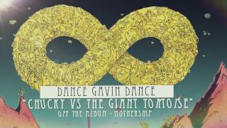Dance Gavin Dance - Chucky vs. The Giant Tortoise
