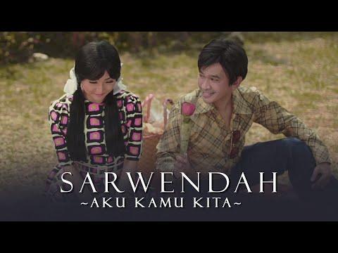 SARWENDAH - AKU KAMU KITA (Official Music Video)
