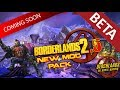 Borderlands 2.5 Beta | New Custom Mod Pack: Salvador Guide