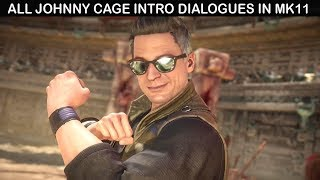 Mortal Kombat 11 - All Johnny Cage Intro Dialogues (COMPLETE)