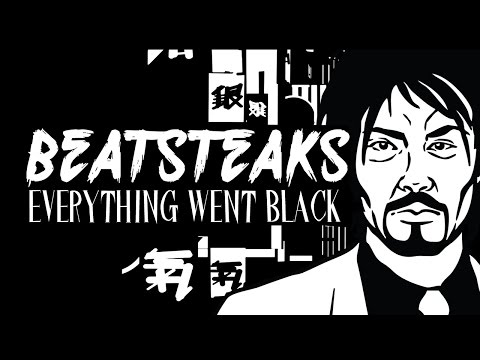 Beatsteaks - Everything Went Black