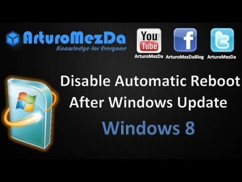 Disable Automatic Reboot After Windows Update Windows 8