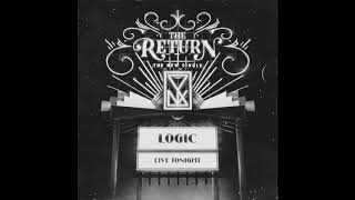 Logic - The Return (Official Audio)