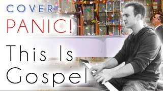 Panic! At The Disco - This Is Gospel (piano cover & tutorial)