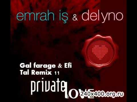 PRIVATE LOVE (Gal farage & Efi Tal Remix)promo