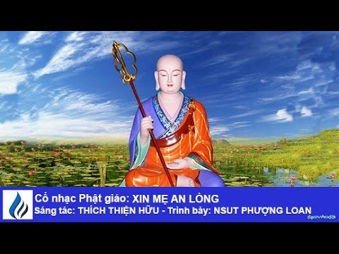 Cổ nhạc Phật giáo: XIN MẸ AN LÒNG (karaoke)