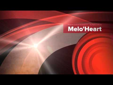 Melo'Heart Hardstyle Mix @ Radio latitude 31/01/13 - Podcast#1