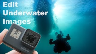 Episode #21 | Edit Underwater GoPro Images - Natural Light