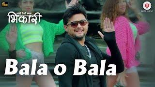 Bala O Bala - Bhikari | Swwapnil Joshi | Vishal Mishra | Guru Thakur