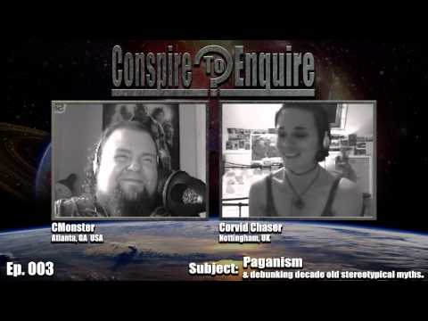 Ep. 003 - Conspire to Enquire Podcast - Paganism