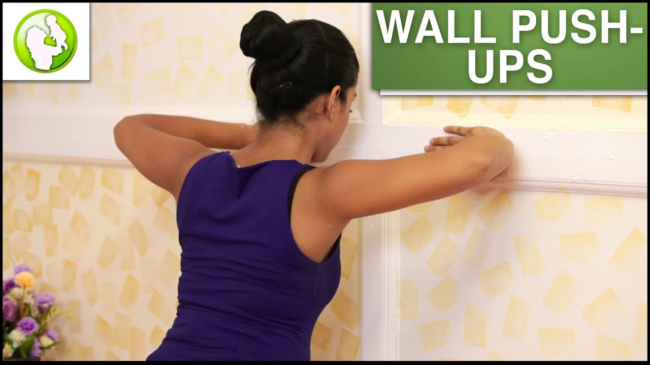 Wall Pushes Wall Push Ups