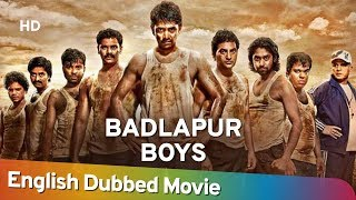 Badlapur Boys [2014] HD Full Movie English Dubbed - Nishan - Saranya Mohan - Annu Kapoor