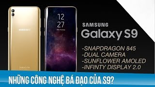 Những công nghệ bá đạo này sẽ có trên galaxy S9?