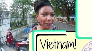 I Moved to Vietnam!   Life Update