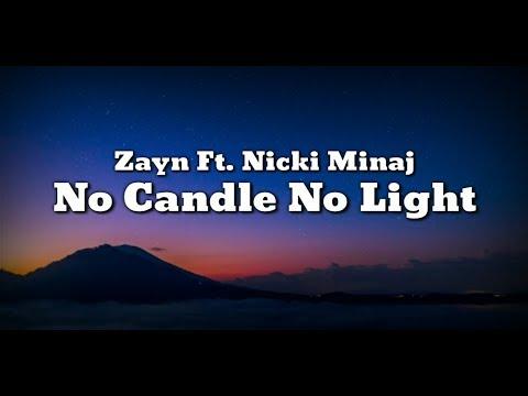 Zayn Ft. Nicki Minaj - No Candle No Light (Lyrics Video)