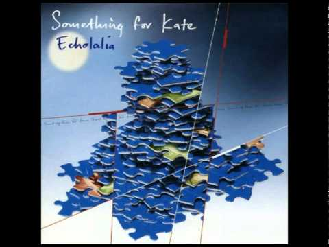 Something For Kate - Three Dimensions