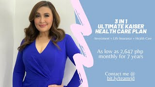 Ultimate Kaiser Health Builder Plan as low as 2,647 pesos monthly