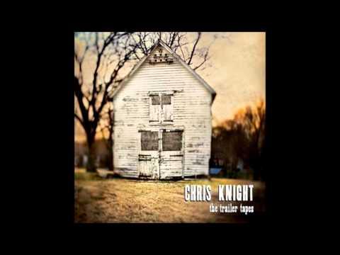 Chris Knight - Something Changed