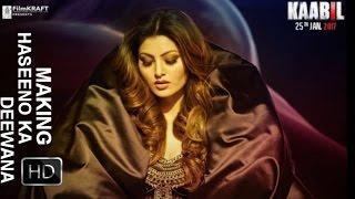 Making of Haseeno Ka Deewana Video Song(Kaabil)Hrithik Roshan, Urvashi Rautela(HD)