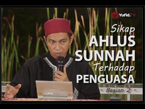 Pengajian Islam Bali - Sikap Ahlus Sunnah Terhadap Penguasa (02) - Ustadz Abuz Zubair Hawaary