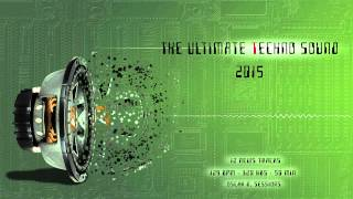 The Ultimate Techno Sound 2015