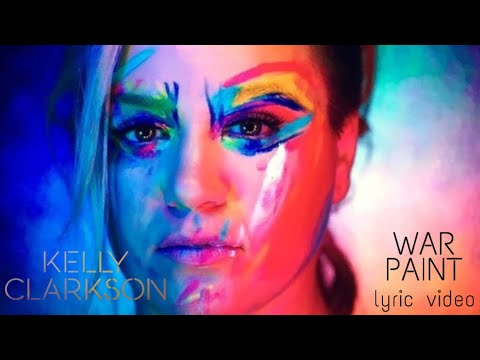 Kelly Clarkson - War Paint