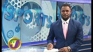 TVJ Sports Today: Headlines - July 17 2019