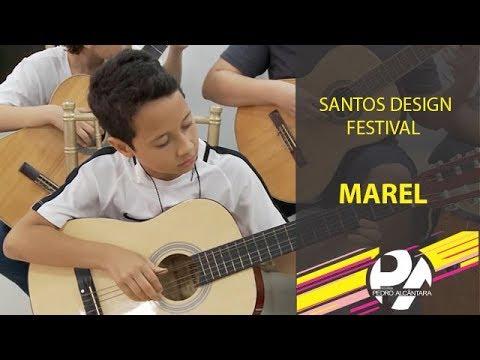 Marel no Santos Design Festival