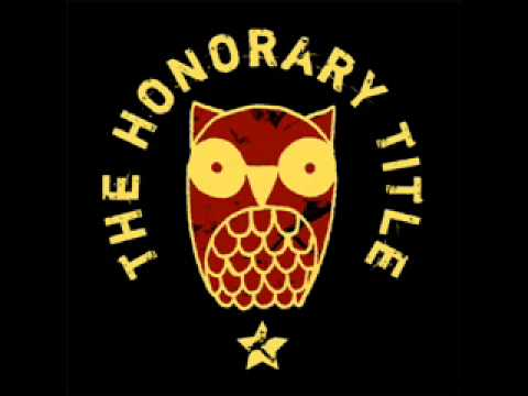 The Honorary Title - Along The Way