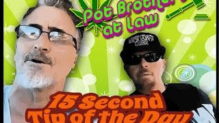 Pot Brothers at Law   Tip   10 Magic Words