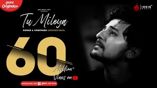 Darshan Raval - Tu Mileya | Official Audio | Lijo George | Gaana Originals | Indie Music Label