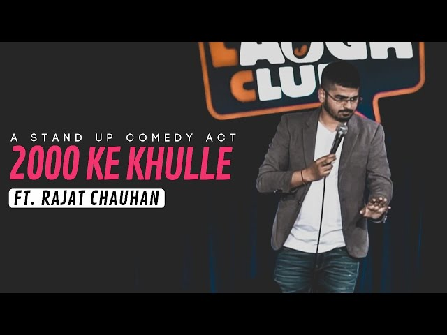 2000 ke Khulle  Stand-up Comedy by Rajat Chauhan