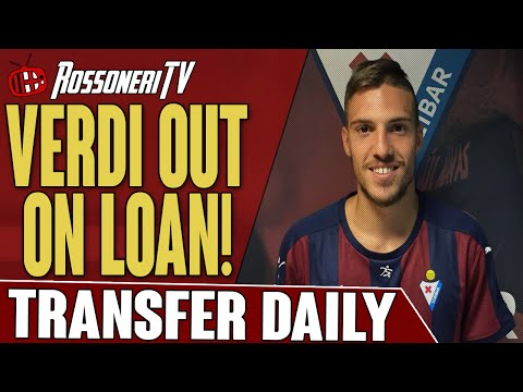 Verdi Out On Loan!   AC Milan Transfer Daily   Rossoneri TV