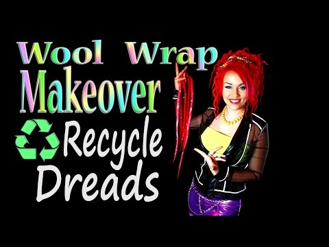How to Recycle & Makeover Your Dreadlocks! Wool Wraps for Wool, Synthetic, or Natural Dreads