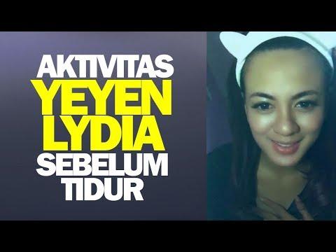 Aktivitas Yeyen Lidya Sebelum Tidur