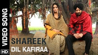 Dil Kafiraa Official Video Song Shareek  Jimmy She