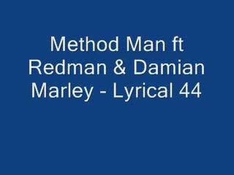 Method Man ft Redman & Damian Marley - Lyrical 44