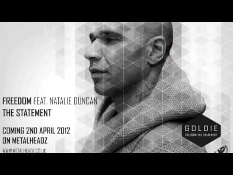 Goldie - Freedom Feat Natalie Duncan - Mistajam World Exclusive