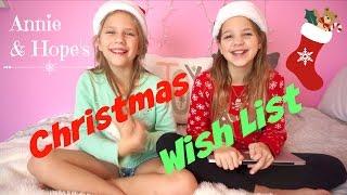 Annie & Hope's Christmas Wish List 2016